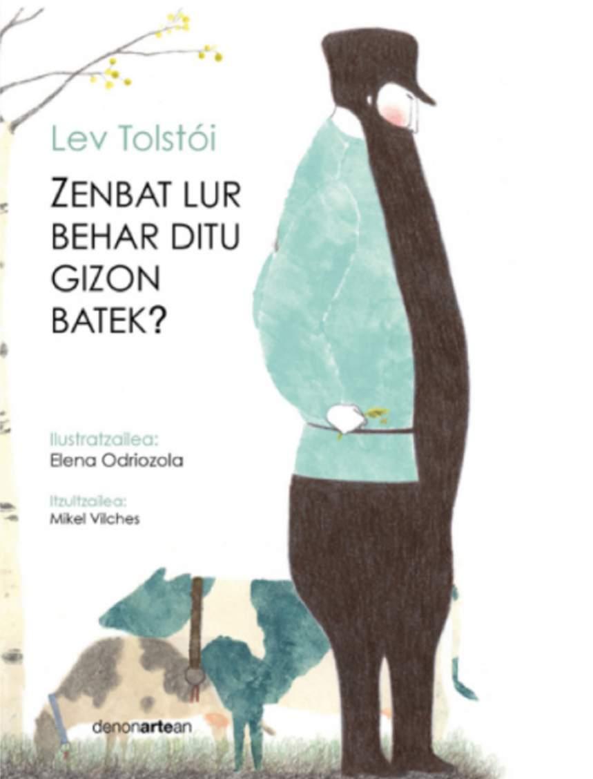 Ahozko Narrazioa Zenbat Lur Behar Ditu Gizon Batek