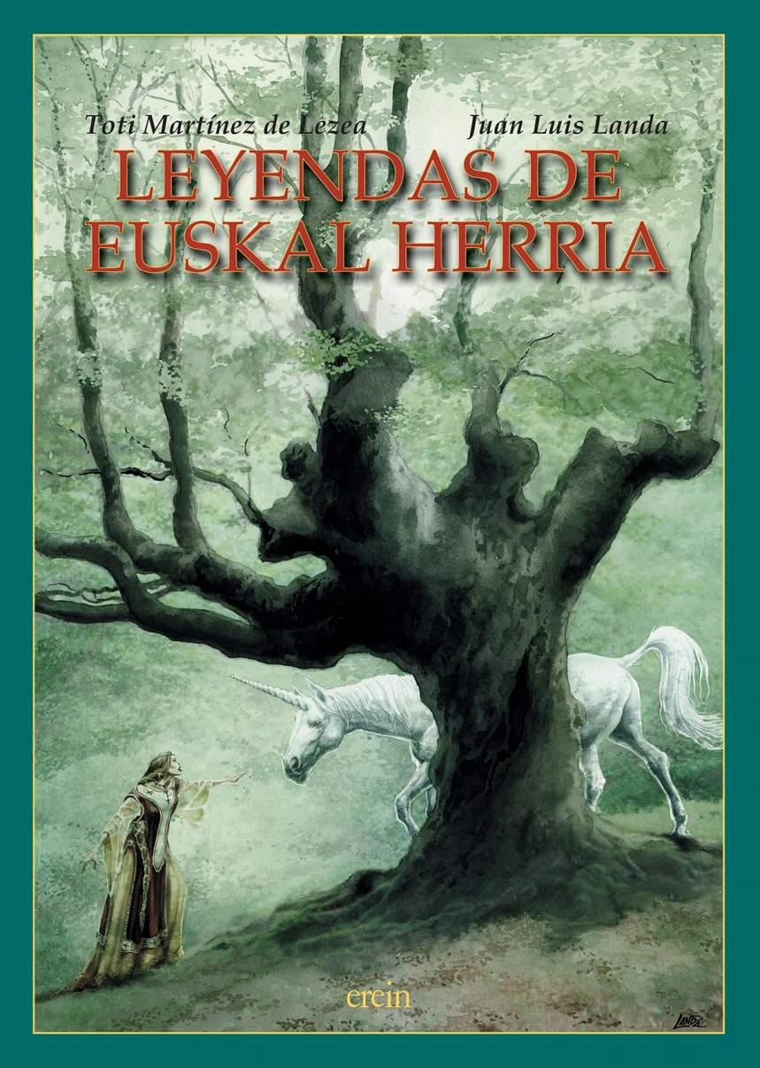 Leyendas De Euskal Herria Toti Martinez